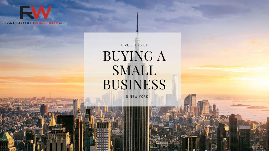 Five Steps of Buying a Small Business in New York