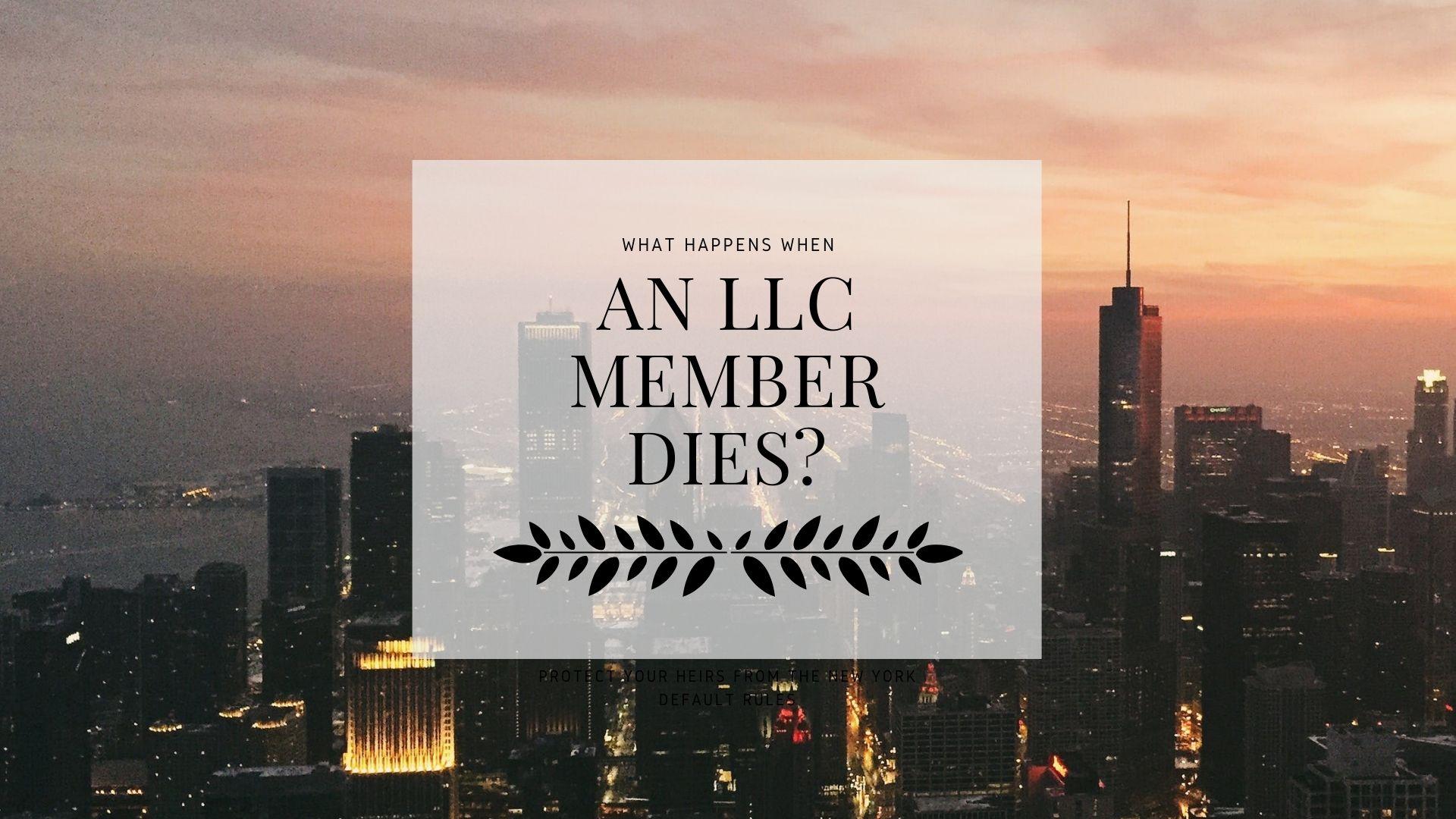 what happens when LLC member dies